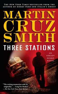 Three Stations - Smith, Martin Cruz