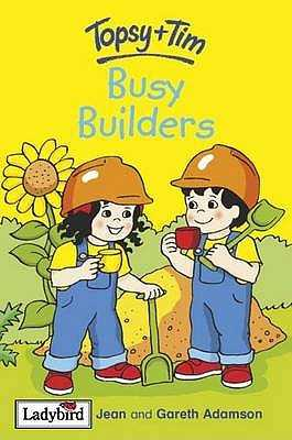 Topsy and Tim: Busy Builders - Adamson, Gareth, and Adamson, Jean