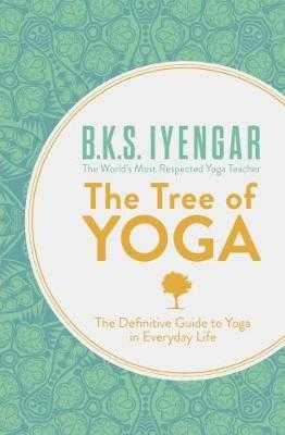 Tree of Yoga - Iyengar, B. K. S.