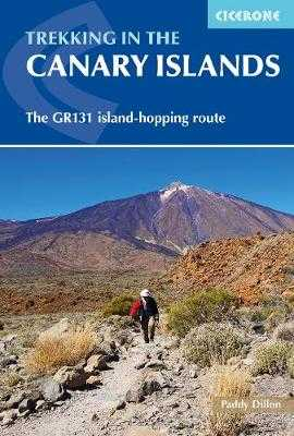 Trekking in the Canary Islands: The GR131 island-hopping route - Dillon, Paddy