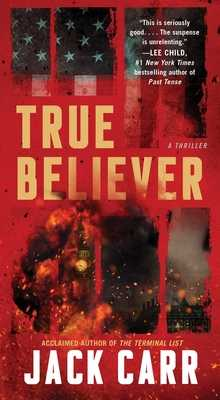 True Believer, 2: A Thriller - Carr, Jack