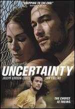 Uncertainty - David Siegel; Scott McGehee
