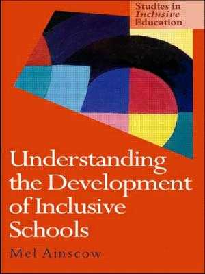 Understanding the Development of Inclusive Schools - Ainscow, Mel