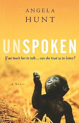 Unspoken - Hunt, Angela Elwell