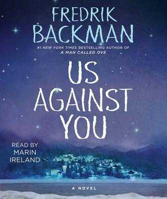 Us Against You - Backman, Fredrik, and Ireland, Marin (Read by)