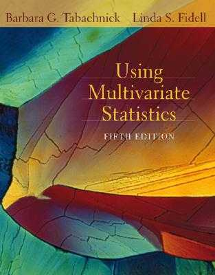 Using Multivariate Statistics - Tabachnick, Barbara G, and Fidell, Linda S
