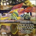 Vaughan Williams: Symphony No. 5; Symphony No. 6