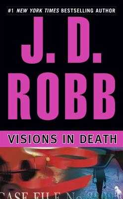 Visions in Death - Robb, J D