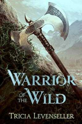 Warrior of the Wild - Levenseller, Tricia