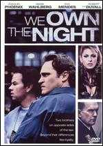 We Own the Night - James Gray