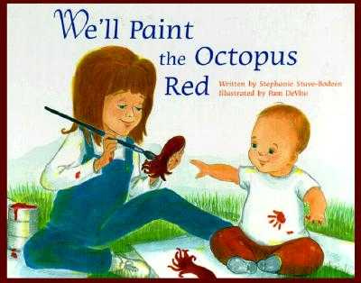 We'll Paint the Octopus Red - Bodeen, S A, and DeVito, Pam