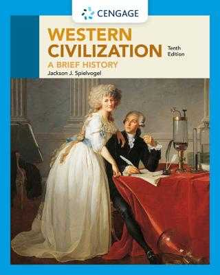 Western Civilization: A Brief History - Spielvogel, Jackson
