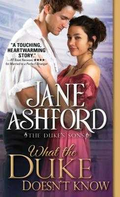 What the Duke Doesn't Know - Ashford, Jane