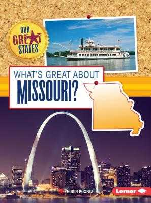 What's Great about Missouri? - Koontz, Robin Michal