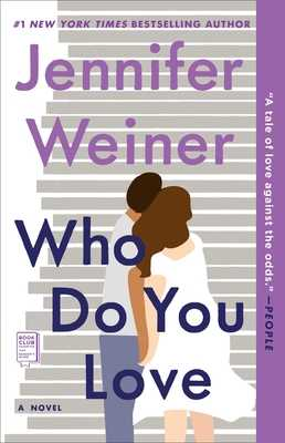 Who Do You Love - Weiner, Jennifer