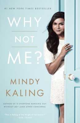 Why Not Me? - Kaling, Mindy