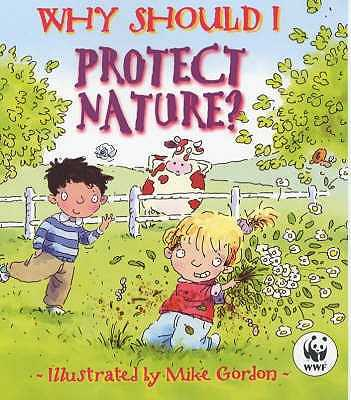 Why Should I: Protect Nature? - Green, Jen