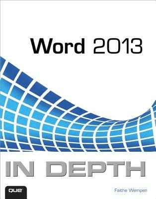Word 2013 in Depth - Wempen, Faithe, M.A.