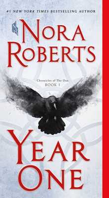 Year One: Chronicles of the One, Book 1 - Roberts, Nora