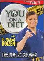 YOU on a Diet With Dr. Michael Roizen -