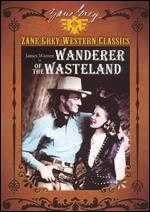Zane Grey Collection: Wanderer of the Wasteland - Edward Killy; Wallace A. Grissell