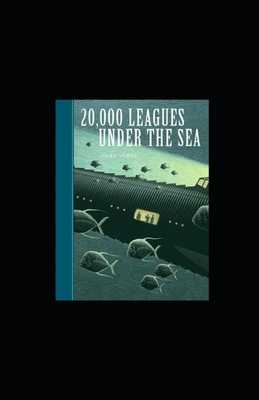 20,000 Leagues Under the Sea illustrated - Verne, Jules