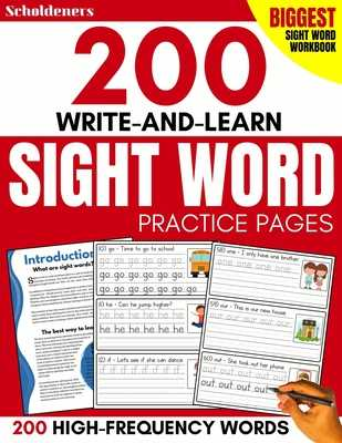 200 Write-and-Learn Sight Word Practice Pages: Learn the Top 200 High-Frequency Words Essential to Reading and Writing Success (Sight Word Books) - Scholdeners