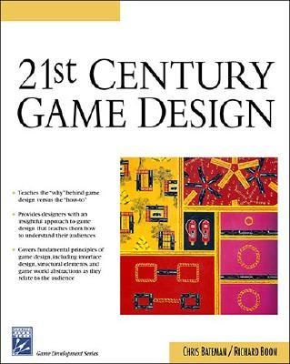 21st Century Game Design - Bateman, Chris, and Boon, Richard