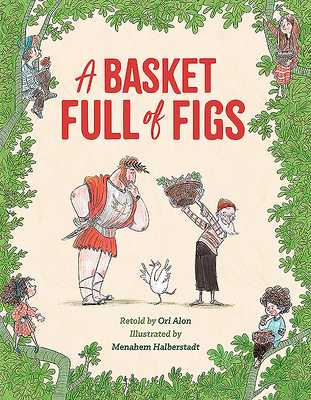 A Basket Full of Figs - Elon, Ori