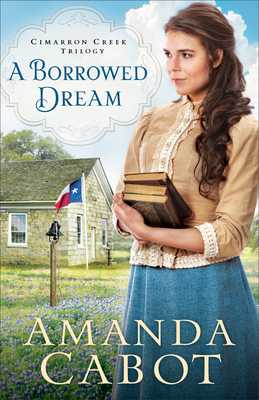 A Borrowed Dream - Cabot, Amanda