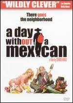 A Day Without a Mexican - Sergio Arau