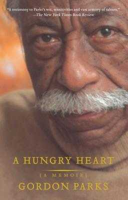 A Hungry Heart: A Memoir - Parks, Gordon, Jr.