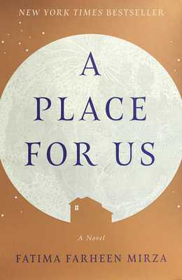 A Place for Us - Mirza, Fatima Farheen