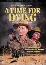 A Time for Dying - Budd Boetticher