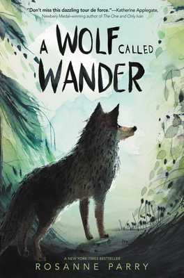 A Wolf Called Wander - Parry, Rosanne