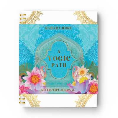 A Yogic Path Reflective Journal - Ketabi, Sahara Rose