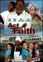 Act of Faith - Dan Garcia