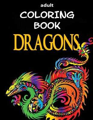 Adult Coloring Book - Dragons - Dee, Alex