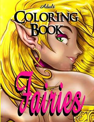 Adult Coloring Book - Fairies - Dee, Alex