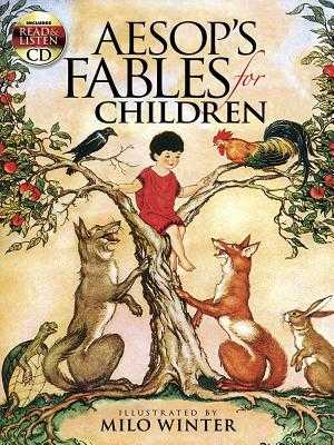Aesop's Fables for Children: Includes a Read-And-Listen CD - Winter, Milo