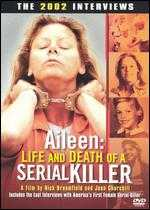 Aileen: Life and Death of a Serial Killer - Joan Churchill; Nick Broomfield