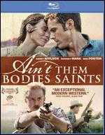 Ain't Them Bodies Saints [Blu-ray] - David Lowery