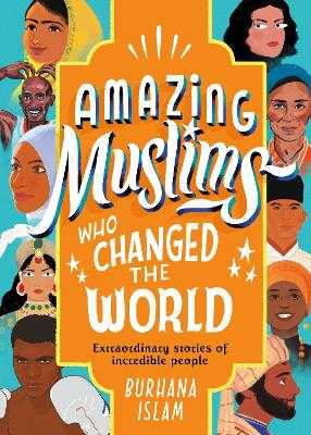 Amazing Muslims Who Changed the World - Islam, Burhana