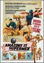 Amazons and Supermen