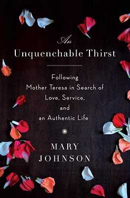 An Unquenchable Thirst: A Memoir - Johnson, Mary