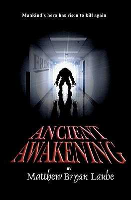 Ancient Awakening - Laube, Matthew Bryan