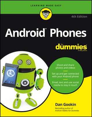 Android Phones for Dummies - Gookin, Dan