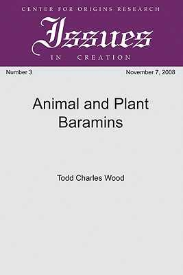 Animal and Plant Baramins - Wood, Todd Charles