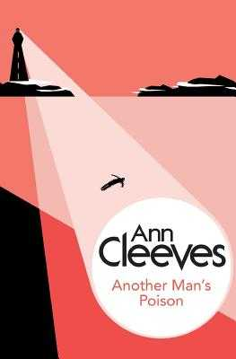 Another Man's Poison - Cleeves, Ann