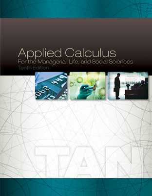 Applied Calculus for the Managerial, Life, and Social Sciences - Tan, Soo